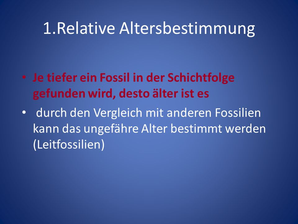 1.Relative Altersbestimmung