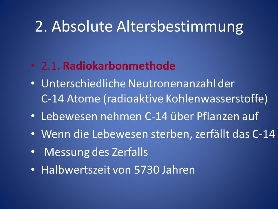 2. Absolute Altersbestimmung