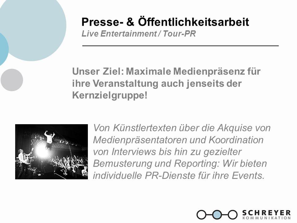 Presse- & Öffentlichkeitsarbeit Live Entertainment / Tour-PR
