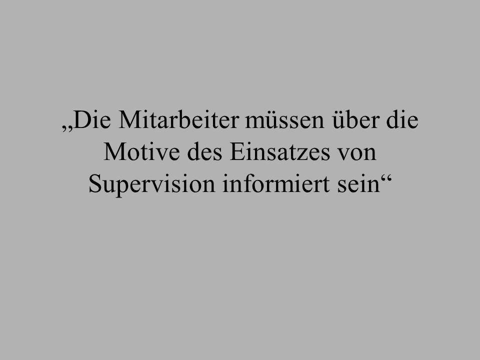"""""""Die Mitarbeiter müssen über die Motive des Einsatzes von Supervision informiert sein"""