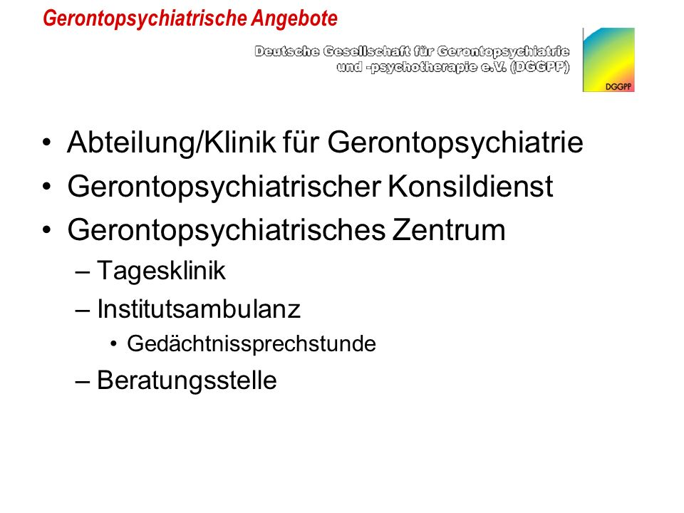 Gerontopsychiatrische Angebote