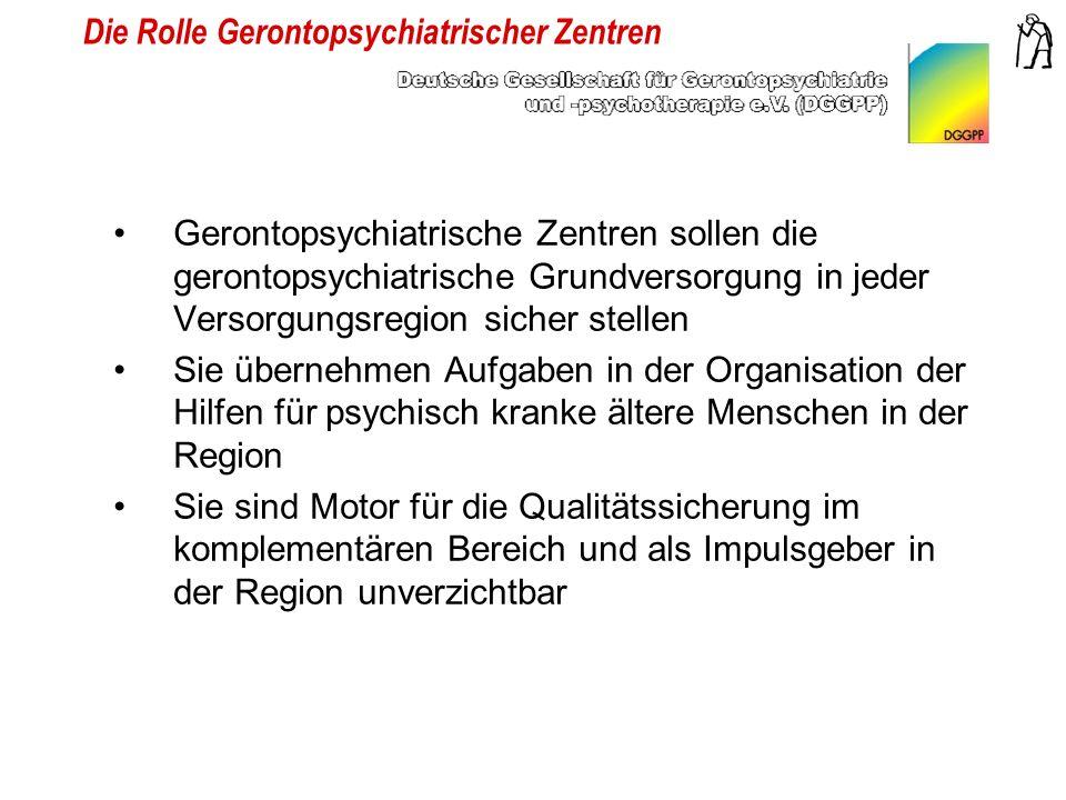 Die Rolle Gerontopsychiatrischer Zentren