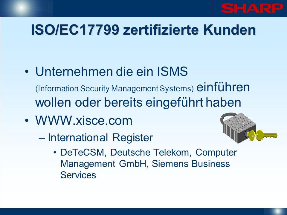 ISO/EC17799 zertifizierte Kunden