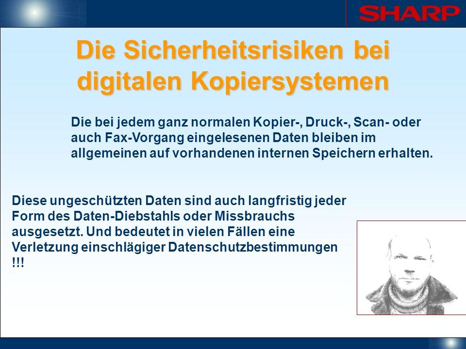 Die Sicherheitsrisiken bei digitalen Kopiersystemen