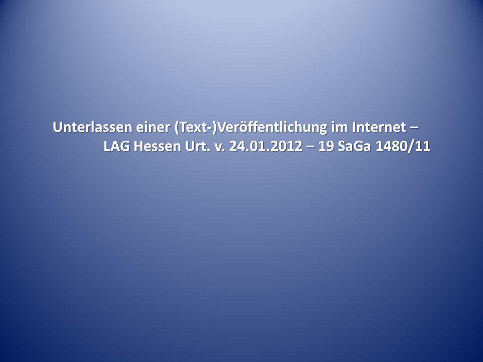 Unterlassen einer (Text-)Veröffentlichung im Internet –