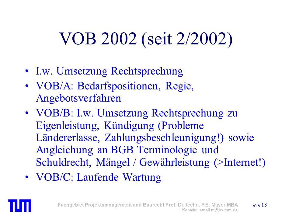 VOB 2002 (seit 2/2002) I.w. Umsetzung Rechtsprechung