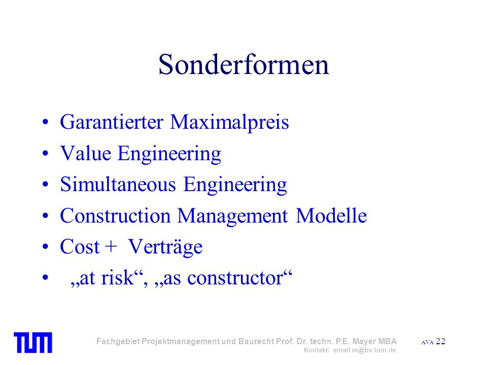 Sonderformen Garantierter Maximalpreis Value Engineering