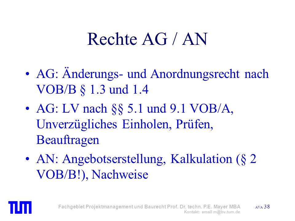 Rechte AG / AN AG: Änderungs- und Anordnungsrecht nach VOB/B § 1.3 und 1.4.