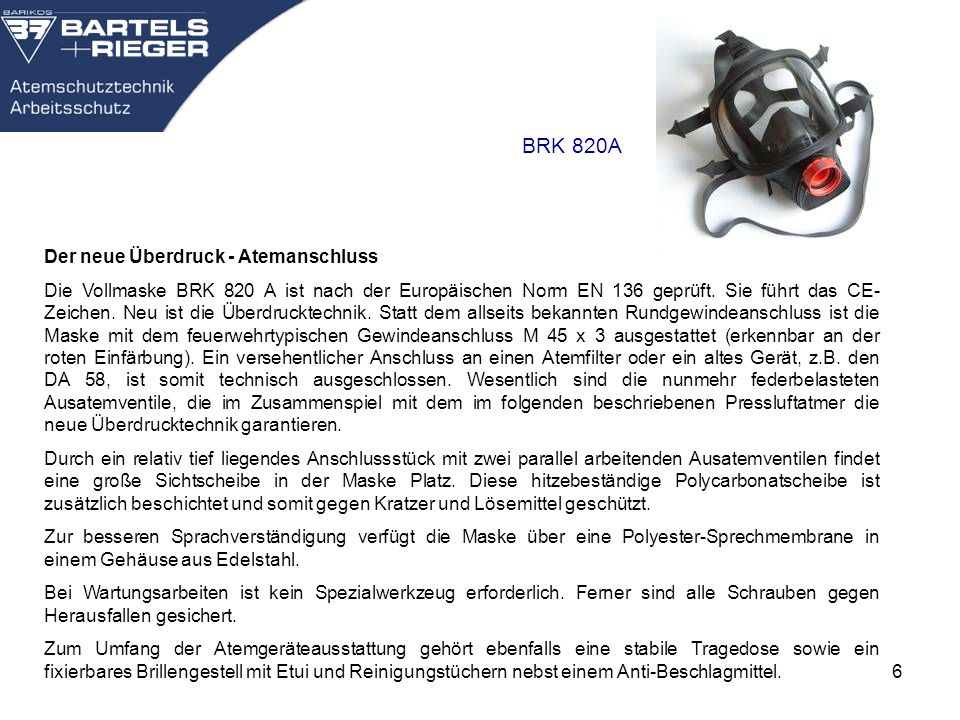 BRK 820A Der neue Überdruck - Atemanschluss
