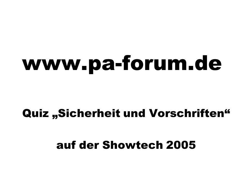 """Quiz """"Sicherheit und Vorschriften auf der Showtech 2005"""