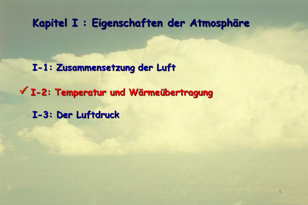 Kapitel I : Eigenschaften der Atmosphäre
