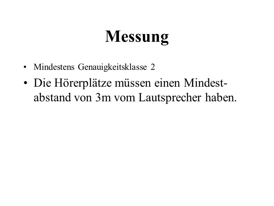 MessungMindestens Genauigkeitsklasse 2.