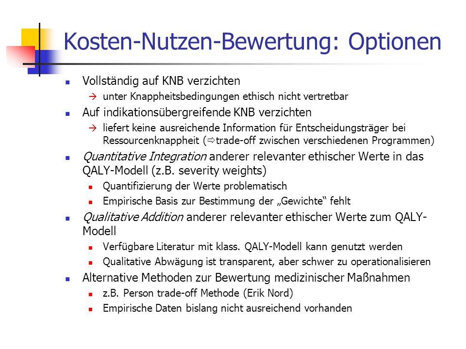 Kosten-Nutzen-Bewertung: Optionen