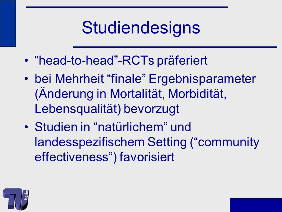 Studiendesigns head-to-head -RCTs präferiert