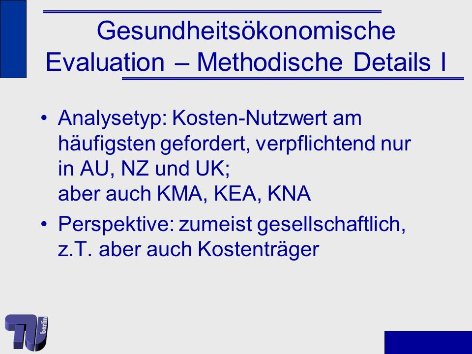 Gesundheitsökonomische Evaluation – Methodische Details I