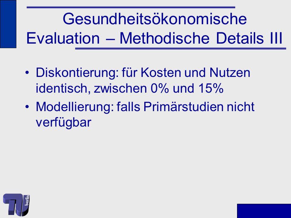 Gesundheitsökonomische Evaluation – Methodische Details III