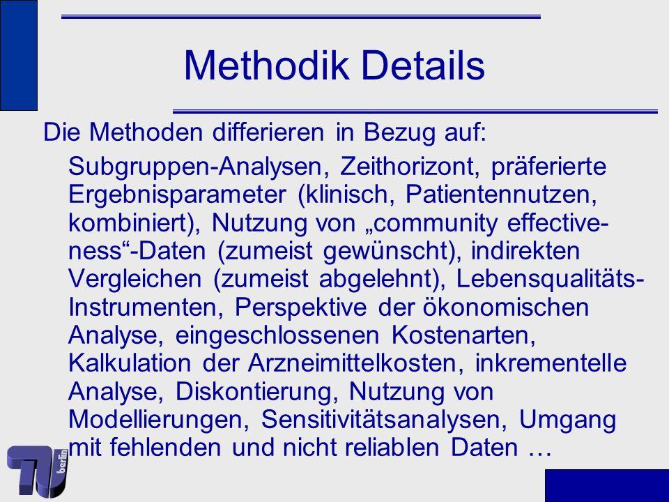 Methodik Details Die Methoden differieren in Bezug auf:
