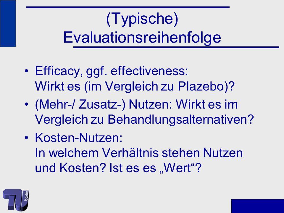 (Typische) Evaluationsreihenfolge