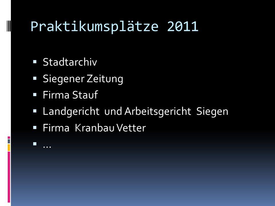 Praktikumsplätze 2011 Stadtarchiv Siegener Zeitung Firma Stauf