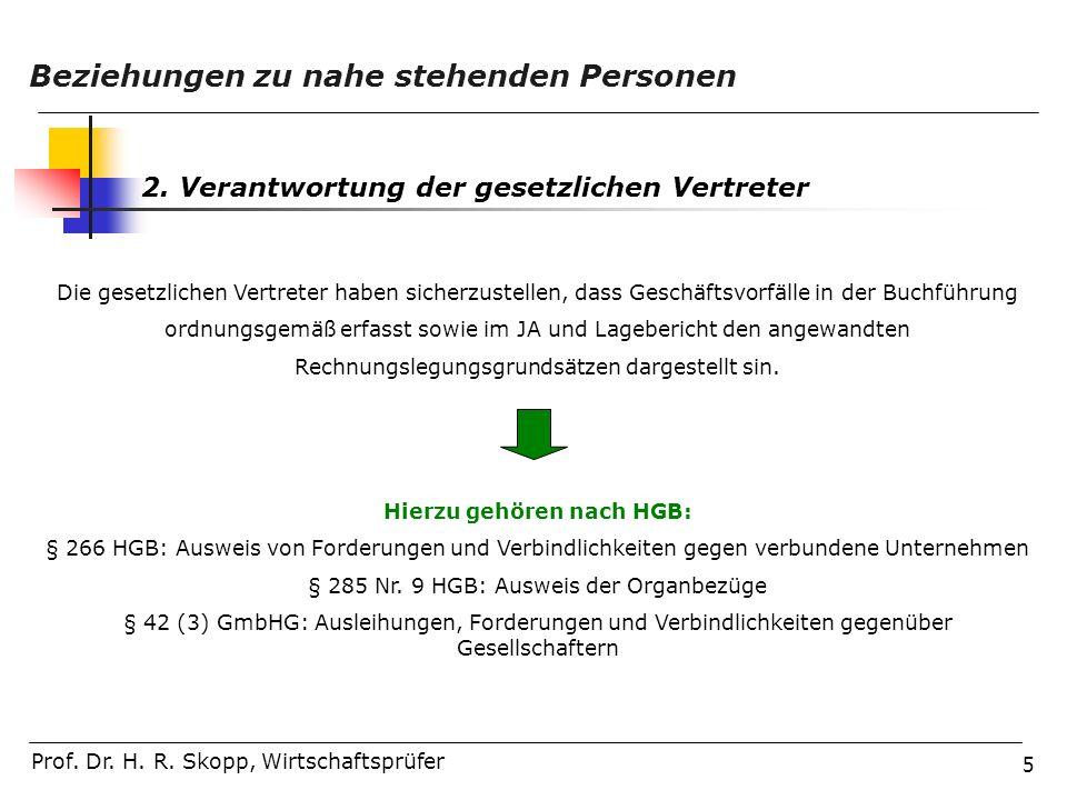 Hierzu gehören nach HGB: