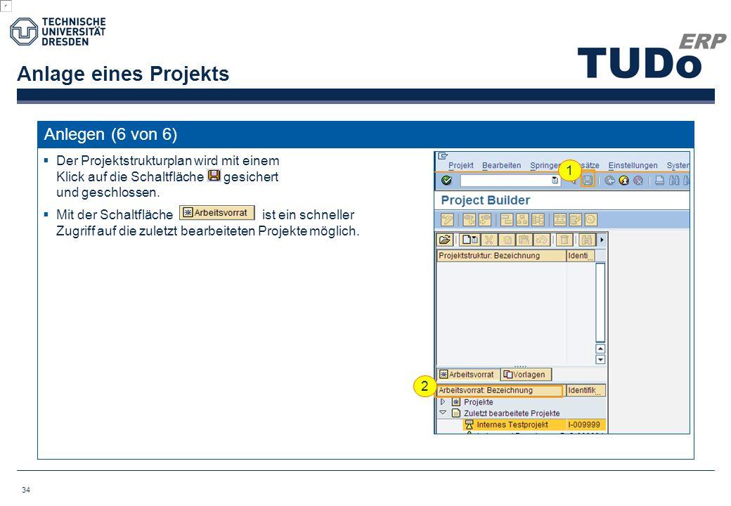 Anlage eines Projekts Anlegen (6 von 6)