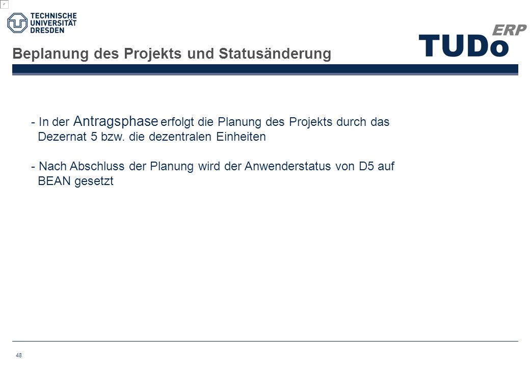 Beplanung des Projekts und Statusänderung