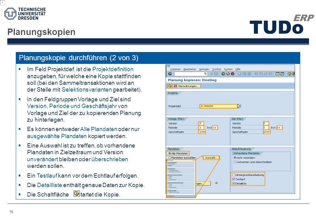 Planungskopien Planungskopie durchführen (2 von 3)