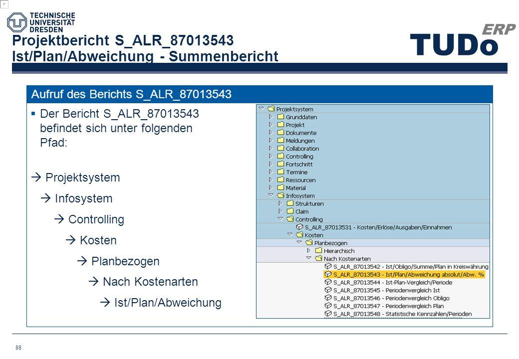 Projektbericht S_ALR_87013543 Ist/Plan/Abweichung - Summenbericht