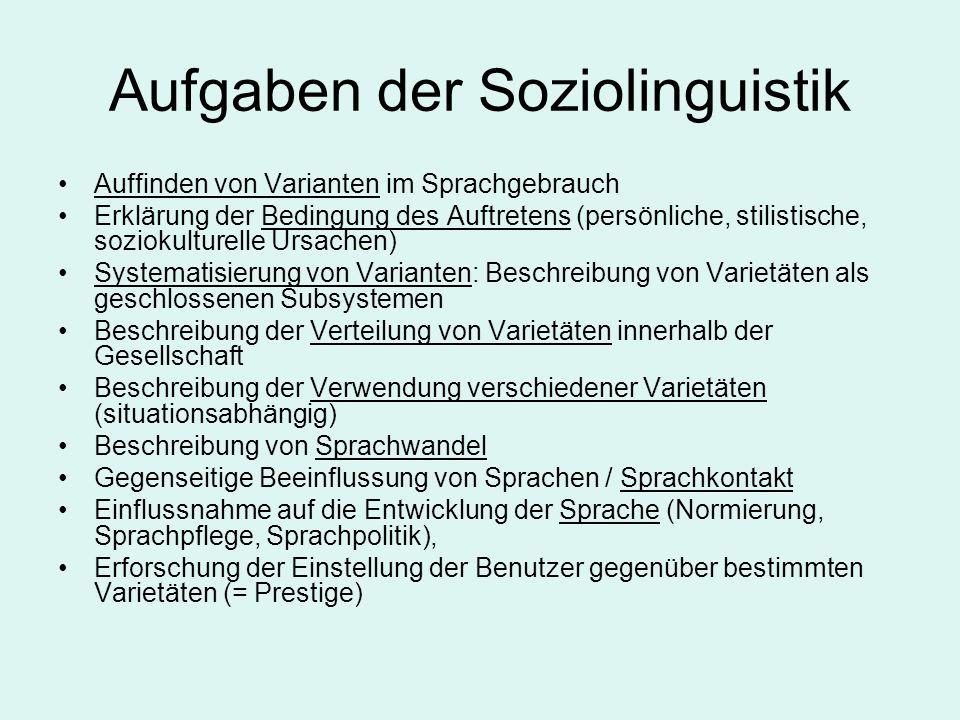 Aufgaben der Soziolinguistik