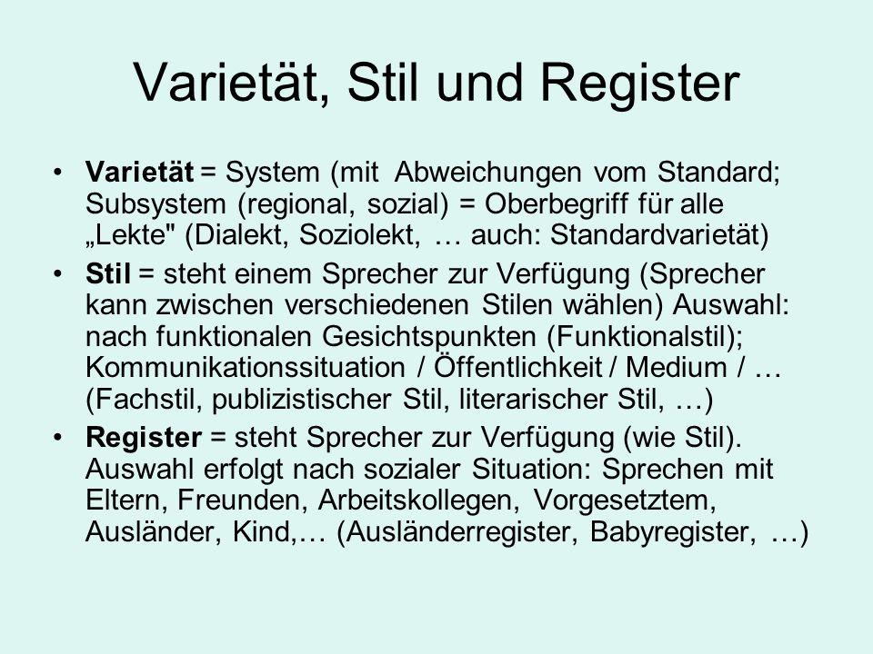 Varietät, Stil und Register