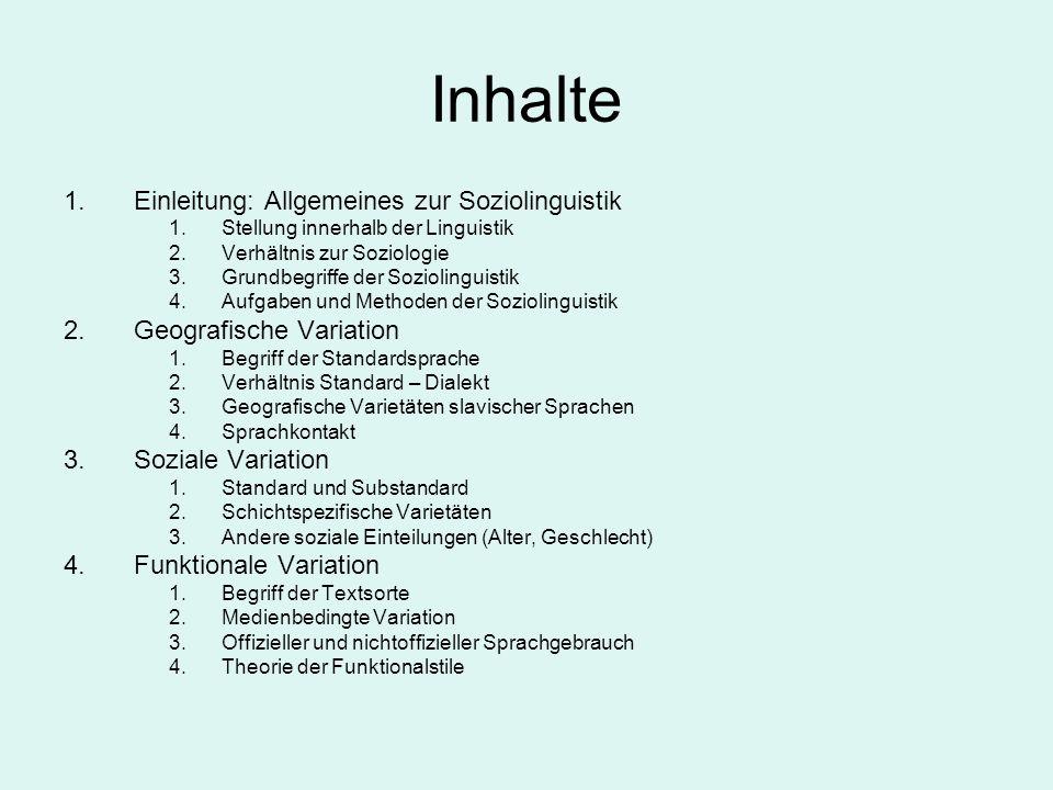 Inhalte Einleitung: Allgemeines zur Soziolinguistik