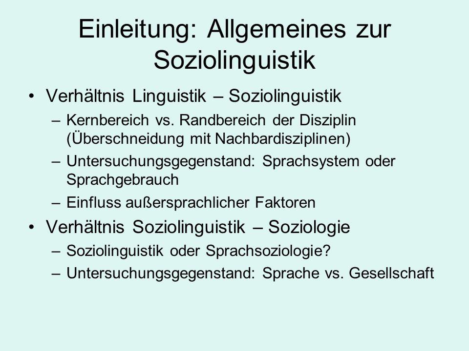 Einleitung: Allgemeines zur Soziolinguistik