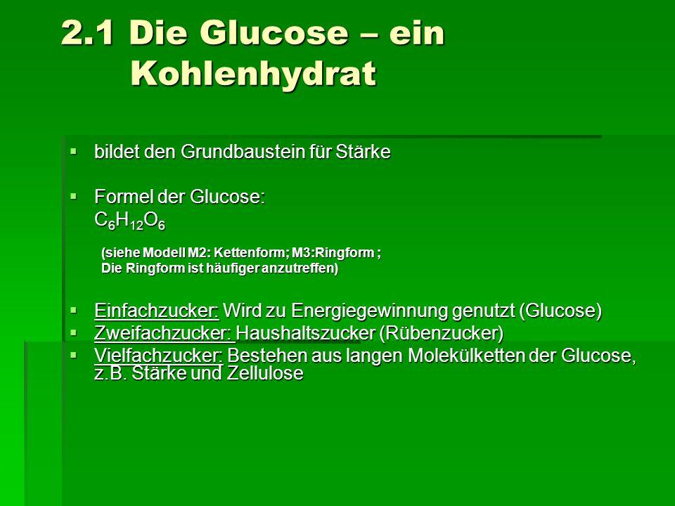 2.1 Die Glucose – ein Kohlenhydrat