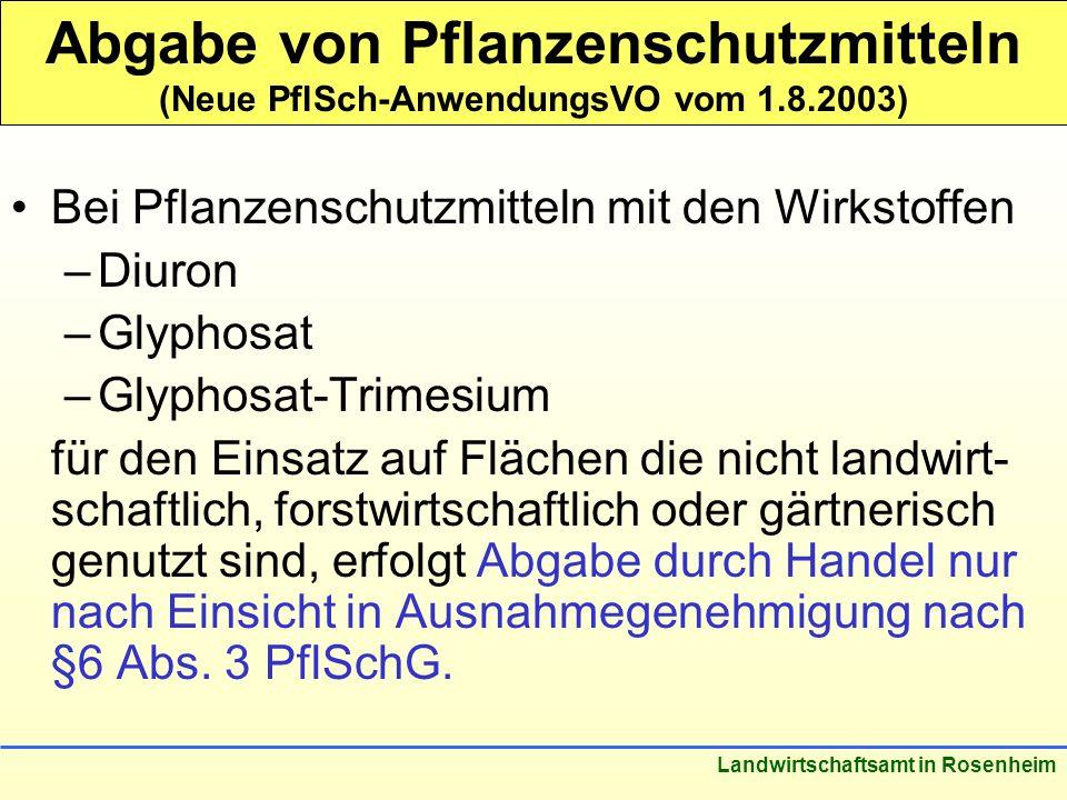 Abgabe von Pflanzenschutzmitteln (Neue PflSch-AnwendungsVO vom 1. 8