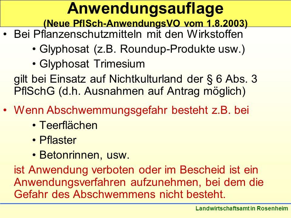 Anwendungsauflage (Neue PflSch-AnwendungsVO vom 1.8.2003)