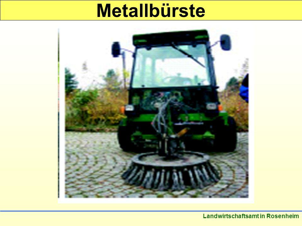 Metallbürste Landwirtschaftsamt in Rosenheim