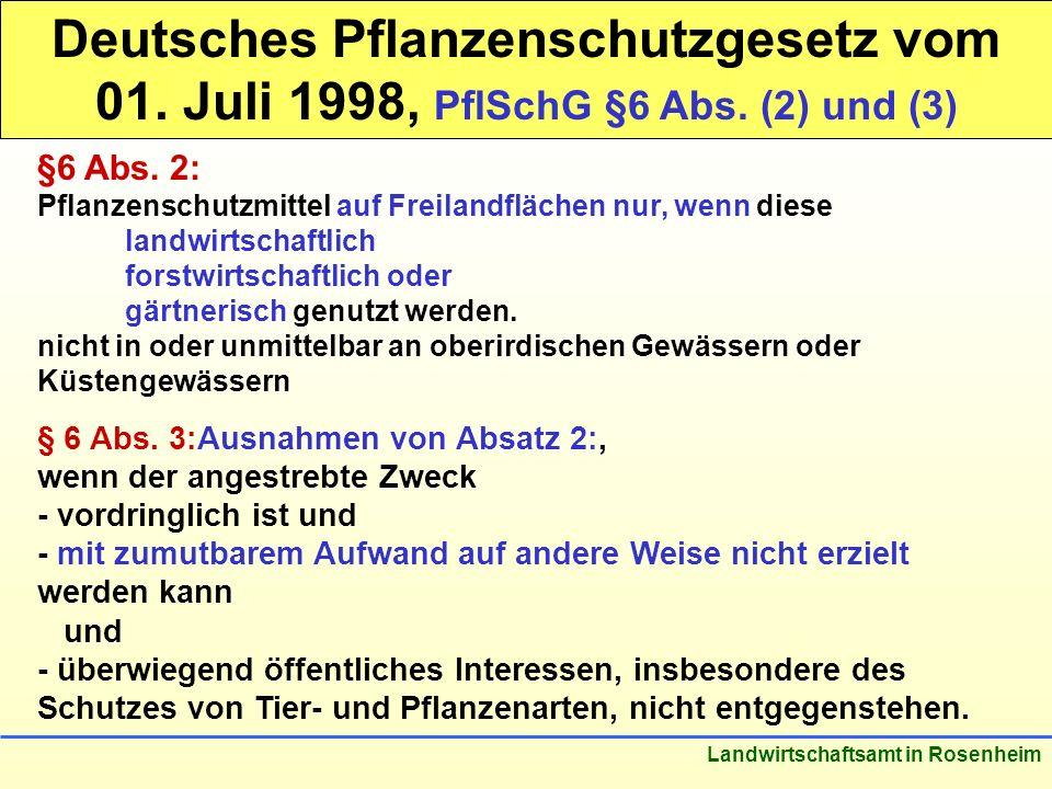 Deutsches Pflanzenschutzgesetz vom 01. Juli 1998, PflSchG §6 Abs
