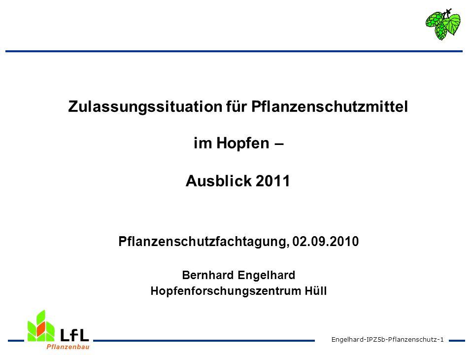 Zulassungssituation für Pflanzenschutzmittel im Hopfen – Ausblick 2011