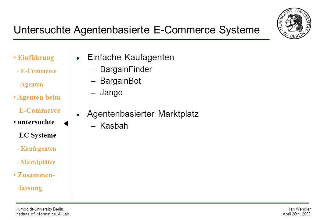 Untersuchte Agentenbasierte E-Commerce Systeme