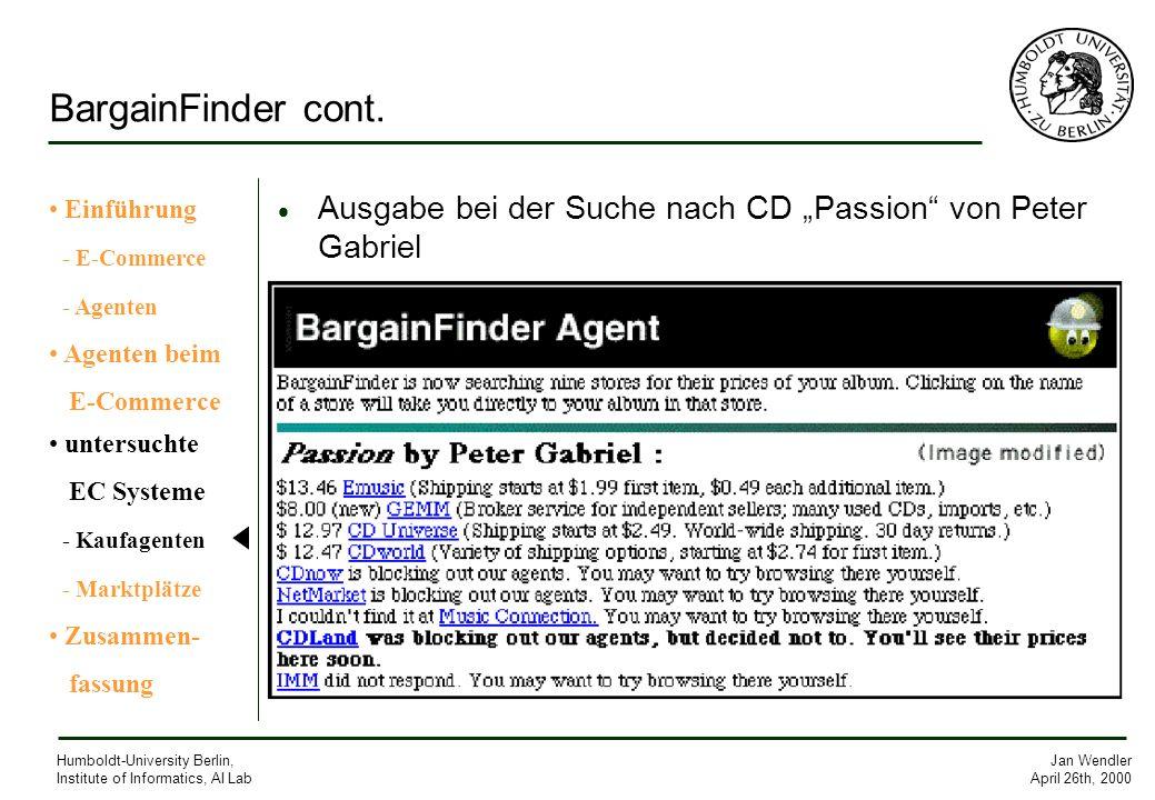 BargainFinder cont. Einführung. - E-Commerce. - Agenten. Agenten beim. E-Commerce. untersuchte.