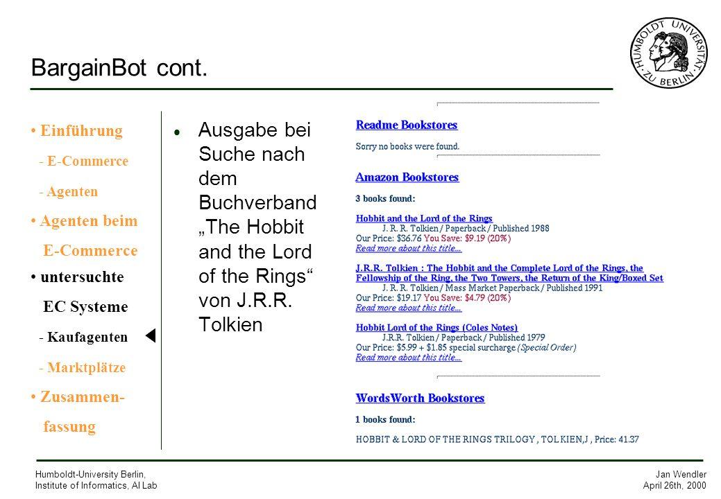 BargainBot cont. Einführung. - E-Commerce. - Agenten. Agenten beim. E-Commerce. untersuchte. EC Systeme.
