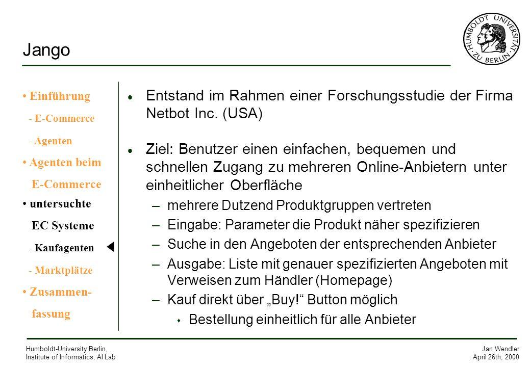 Jango Einführung. - E-Commerce. - Agenten. Agenten beim. E-Commerce. untersuchte. EC Systeme.