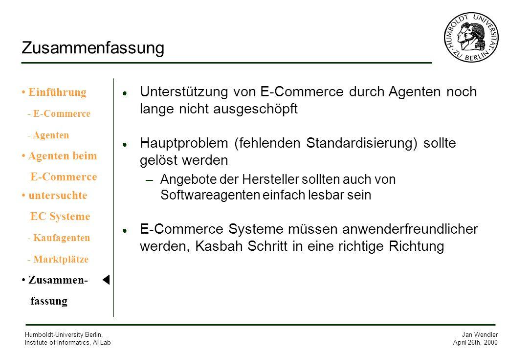 ZusammenfassungEinführung. - E-Commerce. - Agenten. Agenten beim. E-Commerce. untersuchte. EC Systeme.