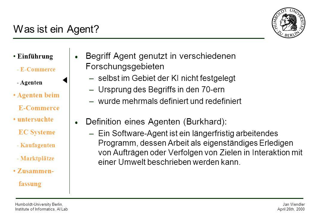 Was ist ein Agent Einführung. - E-Commerce. - Agenten. Agenten beim. E-Commerce. untersuchte.