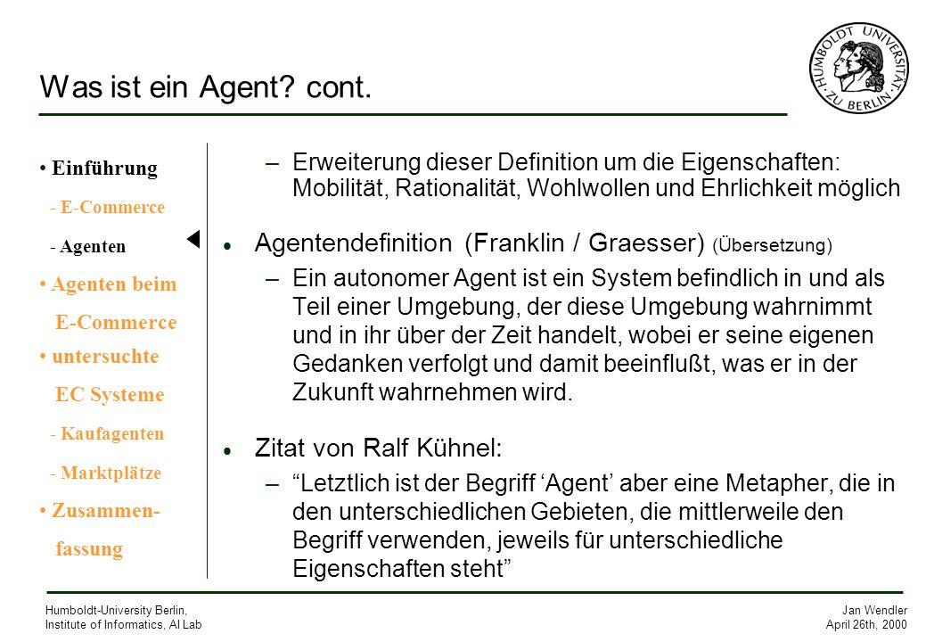 Was ist ein Agent cont. Einführung. - E-Commerce. - Agenten. Agenten beim. E-Commerce. untersuchte.