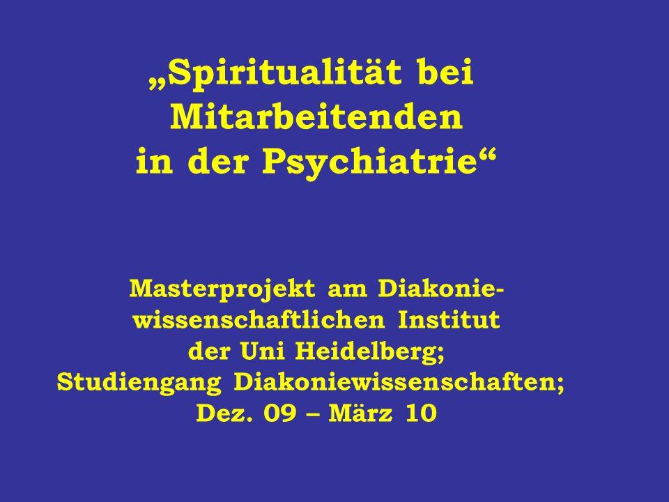 """""""Spiritualität bei Mitarbeitenden in der Psychiatrie"""