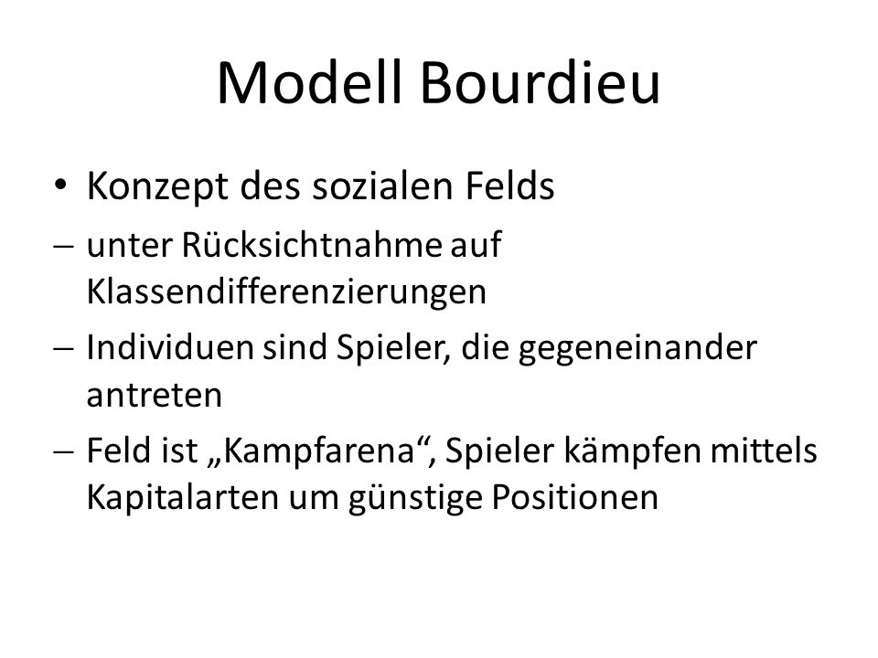 Modell Bourdieu Konzept des sozialen Felds