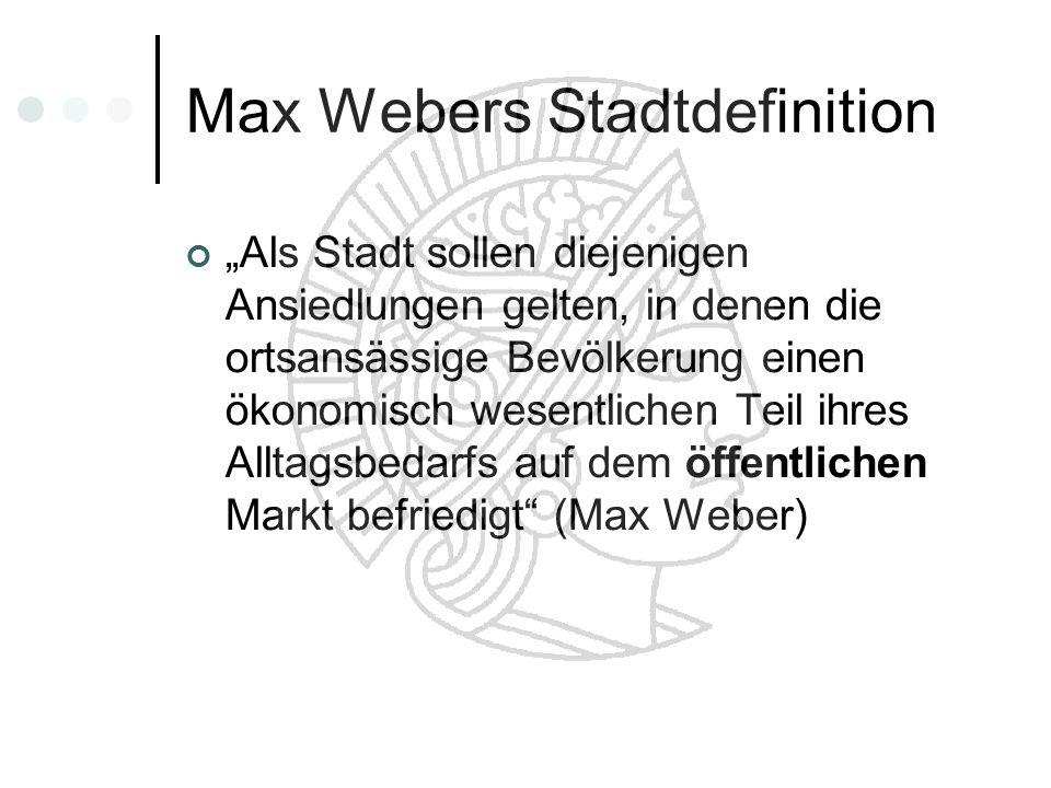 Max Webers Stadtdefinition