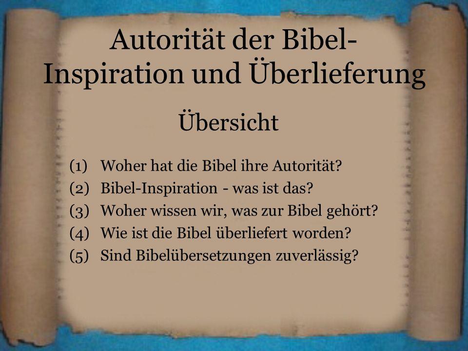 Autorität der Bibel- Inspiration und Überlieferung