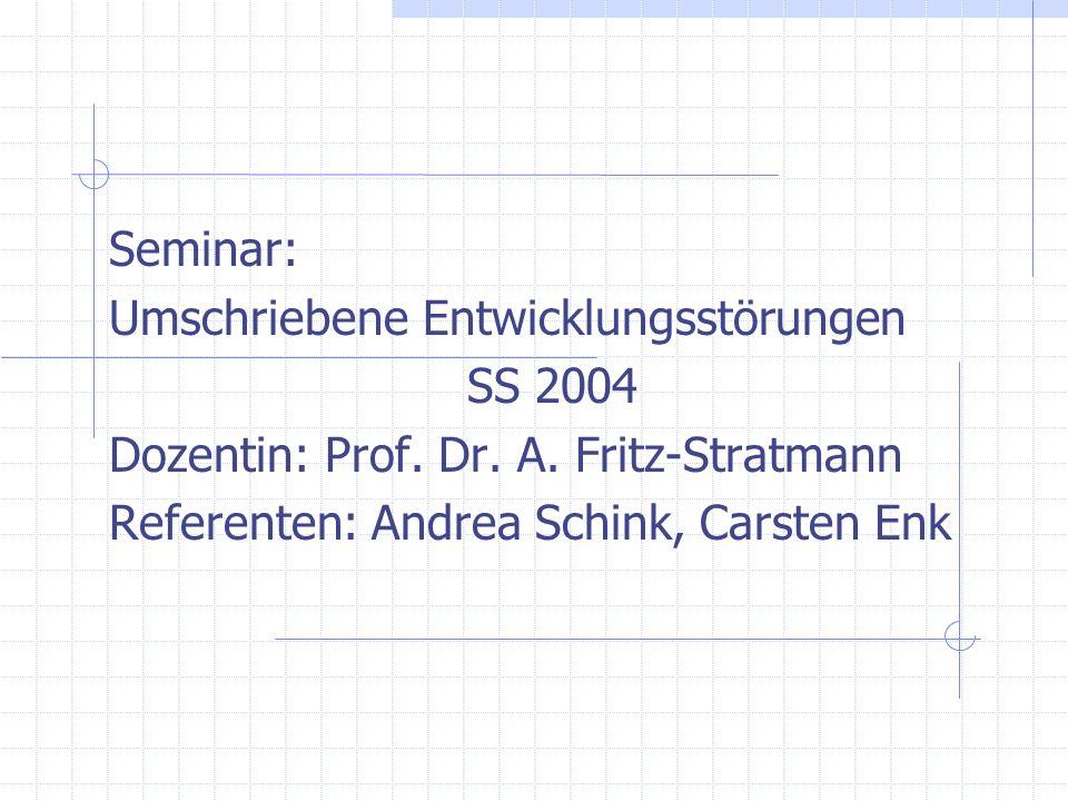 Seminar: Umschriebene Entwicklungsstörungen. SS 2004.